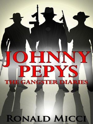cover image of Johnny Pepys, the Gangster Diaries