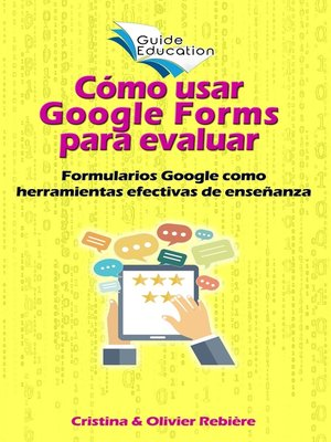 cover image of Cómo usar Google Forms para evaluar