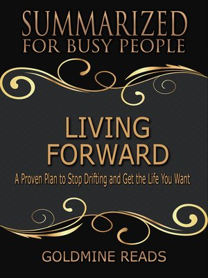 cover image of Living Forward--Summarized for Busy People
