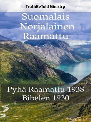 cover image of Suomalais Norjalainen Raamattu