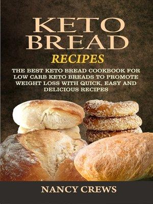 cover image of Keto Bread Recipes