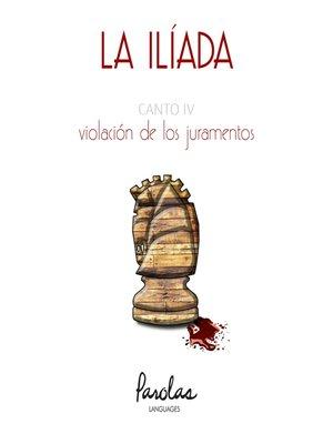 cover image of Canto IV. Violación de los juramentos