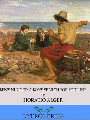 cover image of Ben's Nugget: A Boy's Search for Fortune