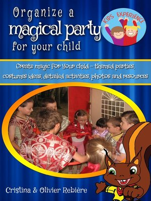 cover image of Organize a magical party for your child