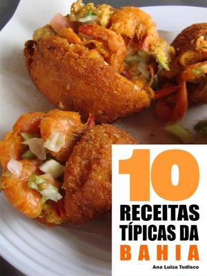 cover image of 10 Receitas típicas da Bahia