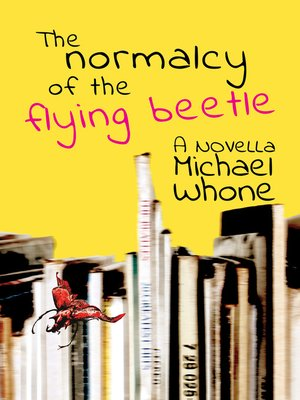 cover image of The Normalcy Of The Flying Beetle