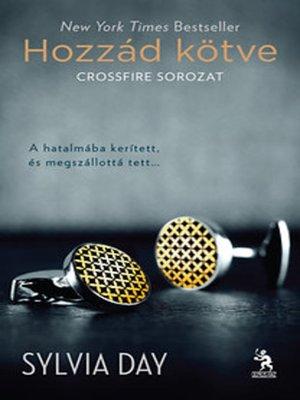 cover image of Hozzád kötve