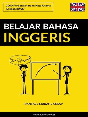 cover image of Belajar Bahasa Inggeris--Pantas / Mudah / Cekap