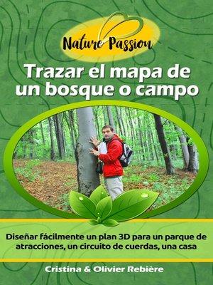 cover image of Trazar el mapa de un bosque o campo