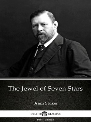 cover image of The Jewel of Seven Stars by Bram Stoker - Delphi Classics