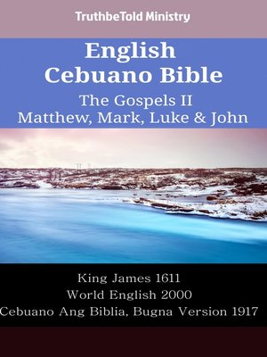 cover image of English Cebuano Bible - The Gospels II - Matthew, Mark, Luke & John