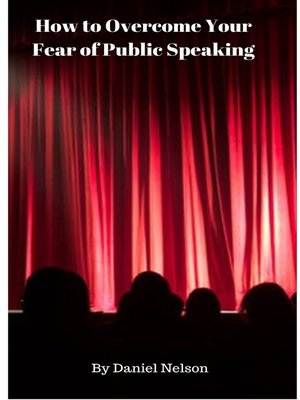 cover image of How to Overcome Your Fear of Public Speaking