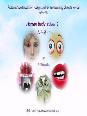 cover image of Picture sound book for young children for learning Chinese words related to Human body Volume 1
