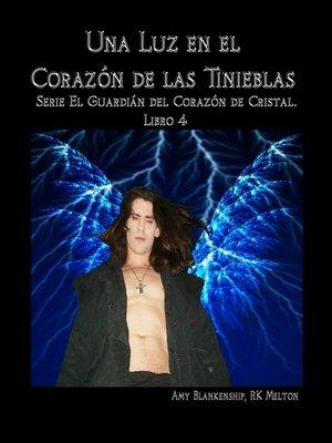 cover image of Una Luz En El Corazón De Las Tinieblas