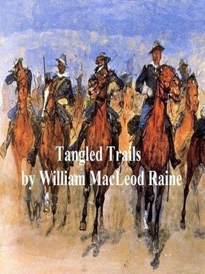 cover image of Tangled Trails, a Western Detective Story