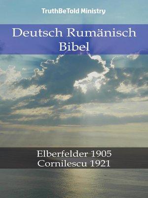 cover image of Deutsch Rumänisch Bibel