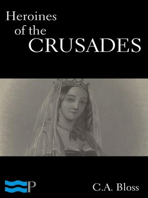 cover image of Heroines of the Crusades