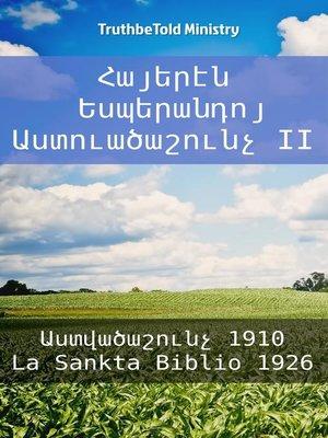 cover image of Հայերէն Եսպերանդոյ Աստուածաշունչ II