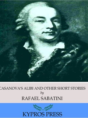 cover image of Casanova's Alibi and Other Short Stories