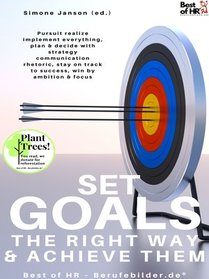 cover image of Set Goals the Right Way & Achieve them