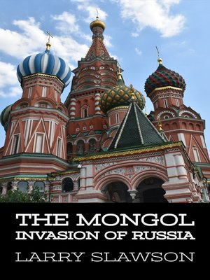 cover image of The Mongol Invasion of Russia