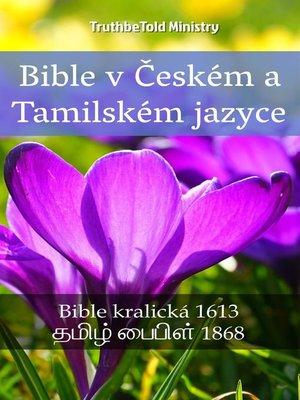 cover image of Bible v Českém a Tamilském jazyce