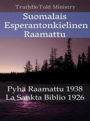 cover image of Suomalais Esperantonkielinen Raamattu