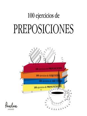 cover image of 100 ejercicios de preposiciones