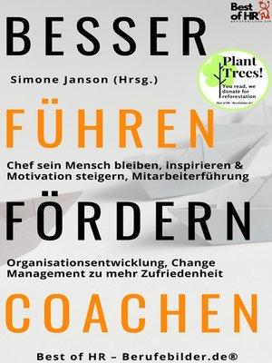 cover image of Besser Führen Fördern Coachen