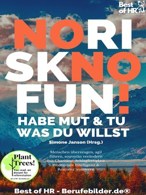 cover image of No Risk No Fun! Habe Mut & tu was du willst
