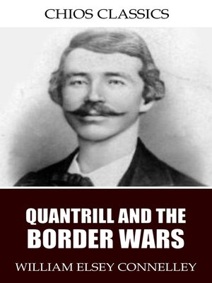 cover image of Quantrill and the Border Wars