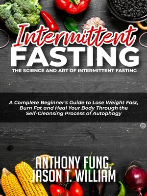 cover image of Intermittent Fasting - The Science and Art of Intermittent Fasting