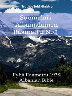 cover image of Suomalais Albanialainen Raamattu No2