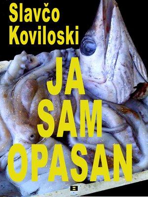 cover image of JA SAM OPASAN