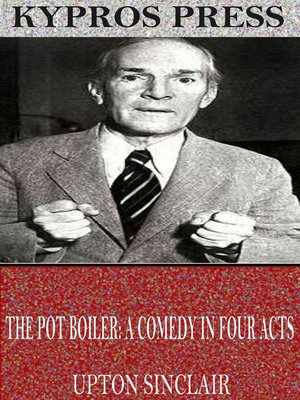 cover image of The Pot Boiler: A Comedy in Four Acts