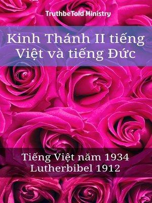 cover image of Kinh Thánh II tiếng Việt và tiếng Đức