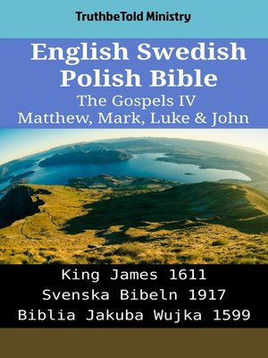 cover image of English Swedish Polish Bible - The Gospels IV - Matthew, Mark, Luke & John