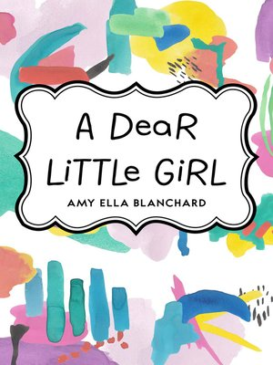 cover image of A Dear Little Girl