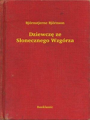 cover image of Dziewczę ze Słonecznego Wzgórza