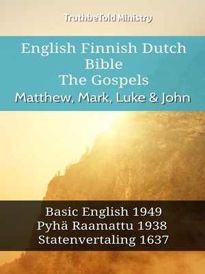 cover image of English Finnish Dutch Bible--The Gospels--Matthew, Mark, Luke & John
