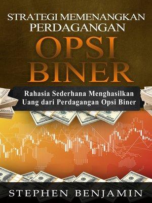 cover image of Strategi Memenangkan Perdagangan Opsi Biner