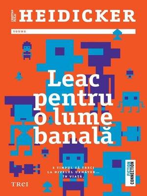 cover image of Leac pentru o lume banală