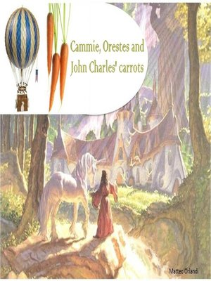 cover image of Cammie, Orestes and John Charles' Carrots
