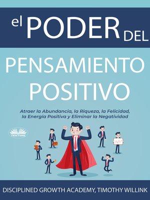 cover image of El Poder Del Pensamiento Positivo