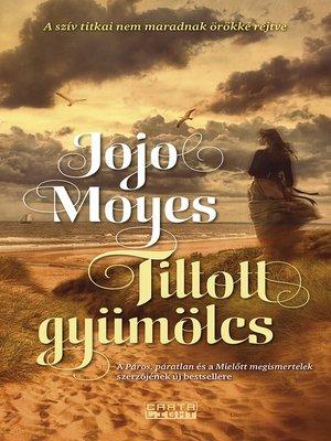 cover image of Tiltott gyümölcs