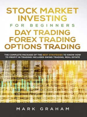 cover image of Stock Market Investing for Beginners, Day Trading, Forex Trading, Options Trading