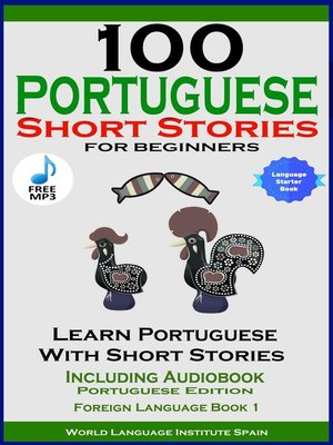 cover image of 100 Portuguese Short Stories For Beginners