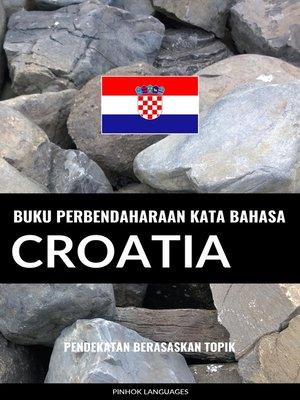 cover image of Buku Perbendaharaan Kata Bahasa Croatia