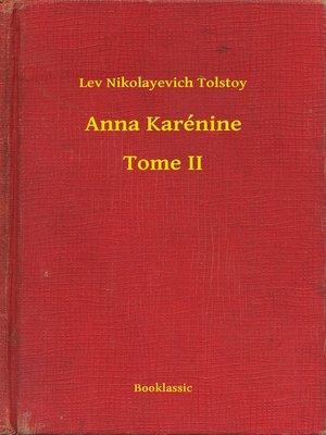cover image of Anna Karénine--Tome II