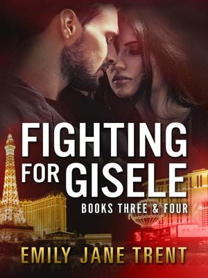 cover image of Fighting For Gisele Books Three & Four
